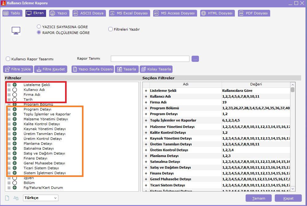 kullanıcı izleme raporu filtreleri
